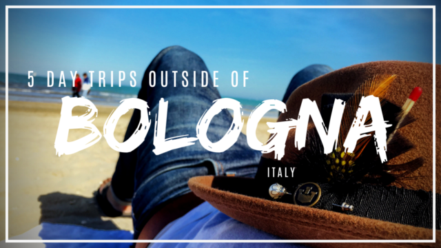 5 day trips outside of Bologna, Italy