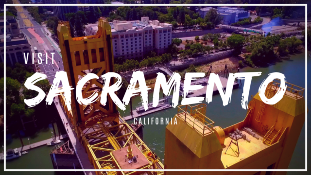 Visit Sacramento! Things To Do In Sacramento!