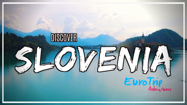 Discover Slovenia with EuroTrip Adventures!