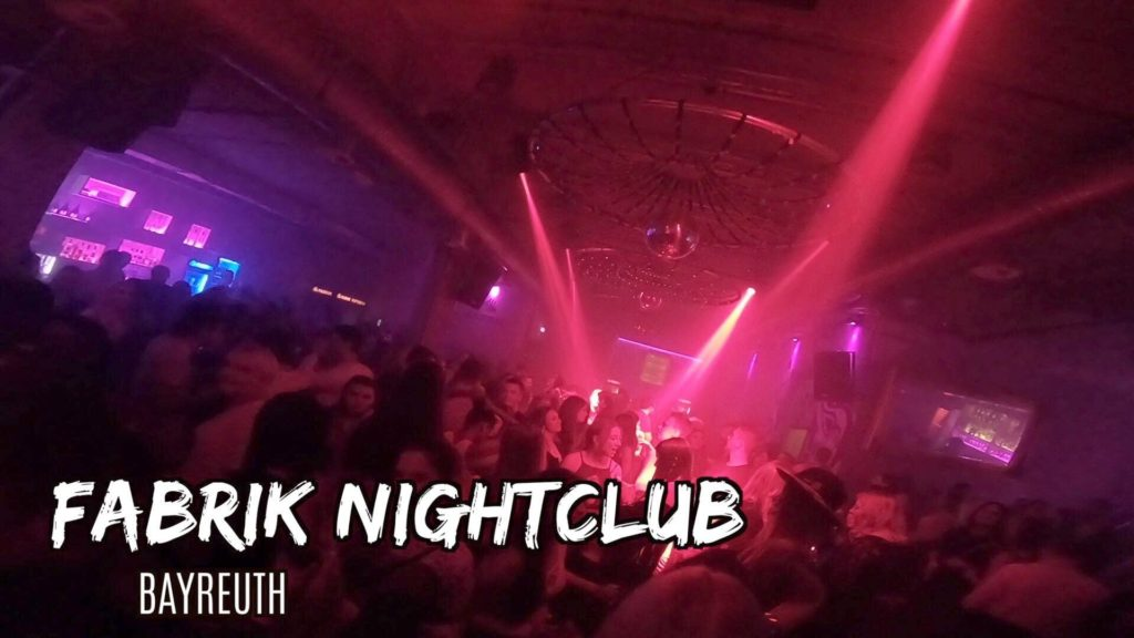 Fabrik Nightclub in Bayreuth Germany