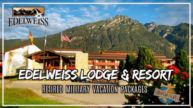 DTV Daniel Television wants to tell you about the Edelweiss Lodge and Resort European Escape vacation package for retired military!