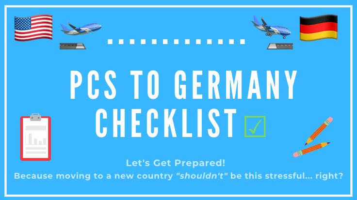 PCS to Germany Checklist